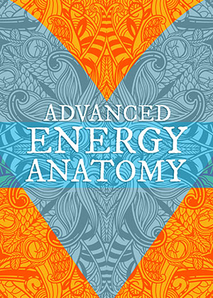 Advanced Energy Anatomy | Soulvana
