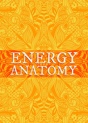 Energy Anatomy | Soulvana