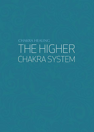 The Higher Chakra System | Soulvana