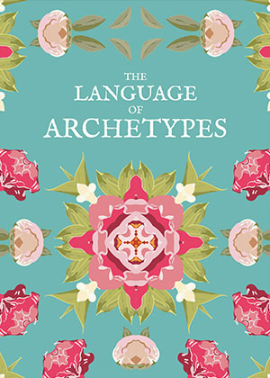 The Language Of Archetypes | Soulvana